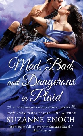 Review:  Mad, Bad, and Dangerous in Plaid by Susanne Enoch