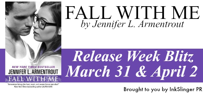 Release Blitz & Giveaway:  Fall With Me – Jennifer L. Armentrout