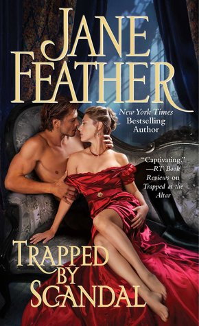 Review:  Trapped by Scandal by Jane Feather