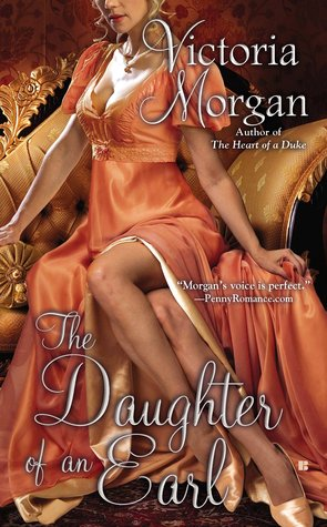 Review:  Daughter of an Earl by Victoria Morgan