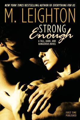 Strong Enough by M. Leighton