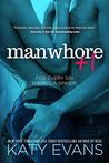 Review:  Manwhore + 1 by Katy Evans