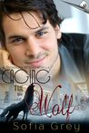 Caging The Wolf by Sofia Grey