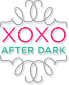 XOXO After Dark
