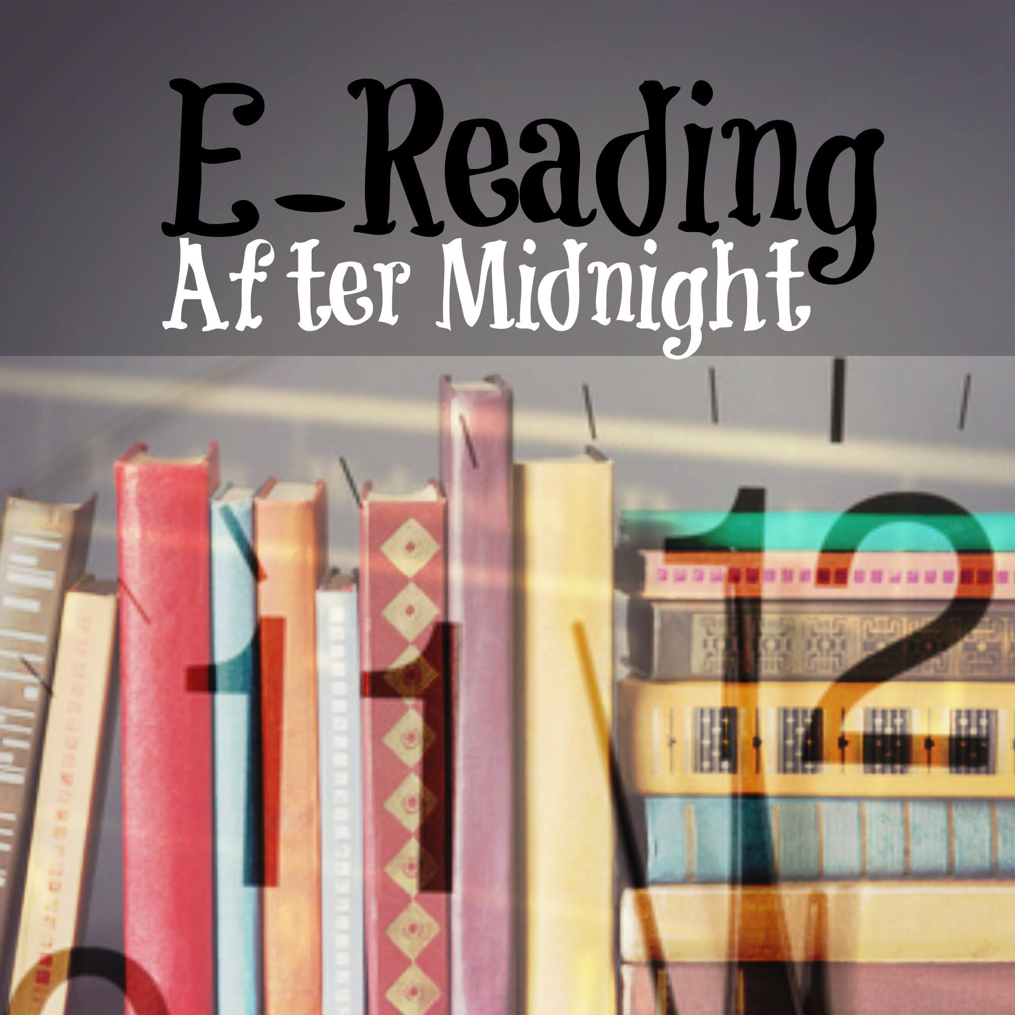 E-Reading After Midnight