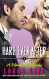 Blog Tour Review & Giveaway:  Hard Ever After by Laura Kaye