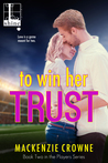 Review: TO WIN HER TRUST by Mackenzie Crowne