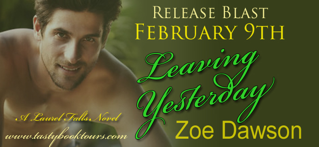 Release Blast:  Leaving Yesterday – Zoe Dawson
