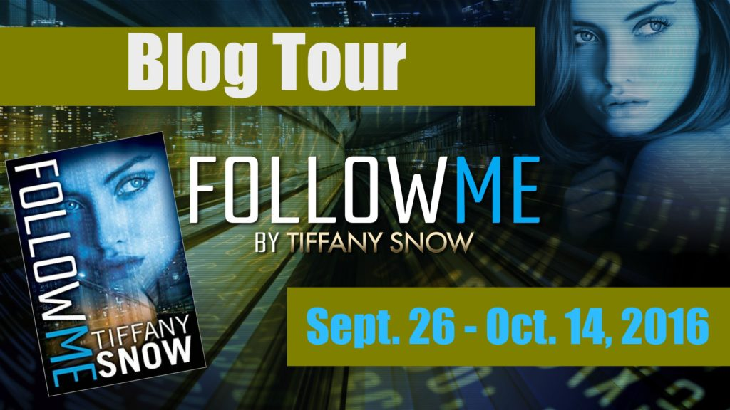 Blog Tour Review & Giveaway: Follow Me by Tiffany Snow